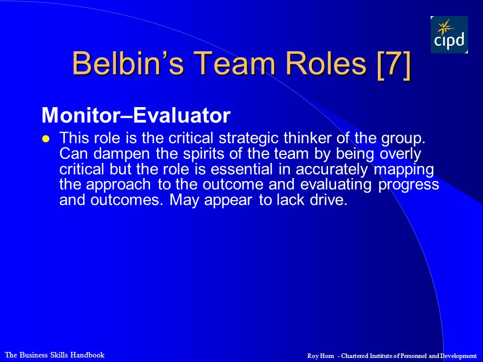Belbin's Team Roles [7] Monitor–Evaluator